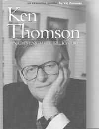 Ken Thomson: Canada's Enigmatic Billionaire
