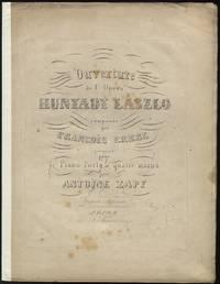 Ouverture de l'Opera Hunyady László ... arrangée pour le Piano-Forte a quatre mains par Antoine Zapf Prix f 2. C.M.