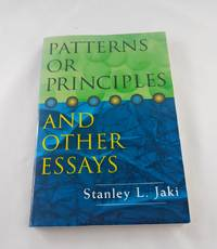 Patterns or Principles & Other Essays