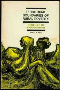 image of Territorial Boundaries of Rural Poverty: Profiles of Exploitation