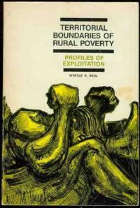 Territorial Boundaries of Rural Poverty: Profiles of Exploitation