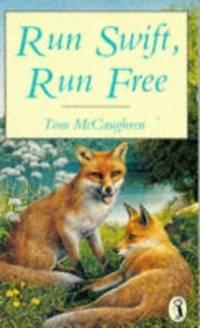 Run Swift, Run Free (Puffin Books)