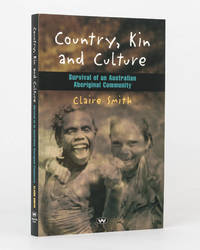 Country, Kin and Culture. Survival of an Australian Aboriginal Community