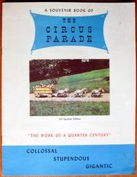 "image of A Souvenir Book of the Circus Parade. ""the Work of a Quarter Century""."