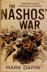 The Nashos' War : Australia's National Servicemen and Vietnam
