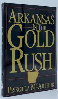 Arkansas in the Gold Rush