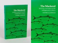 The Mackerel: Its Biology, Assessment and the Management of a Fishery.