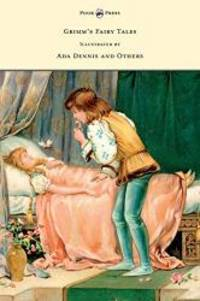 image of Grimm's Fairy Tales - Illustrated by Ada Dennis and Others