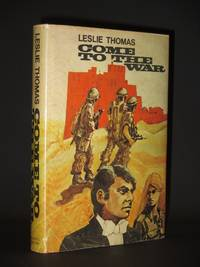 Come to the War [SIGNED] by Leslie Thomas - Signed First Edition - 1969 - from Tarrington Books and Biblio.com