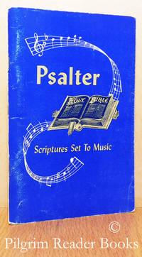 Psalter: Scriptures Set To Music.