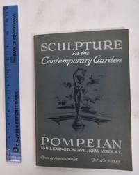image of Sculpture In The Contemporary Garden: Pompeian Studios