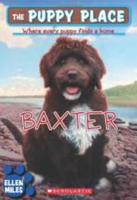 Baxter - The Puppy Place by Ellen Miles - Paperback - 2010-06-07 - from Books Express (SKU: XH073HZ55I)