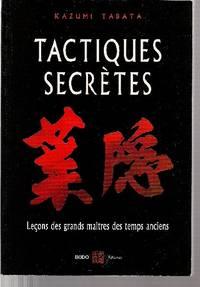 Tactiques secrètes.  Leçons des grands maîtres des temps anciens