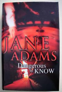Dangerous to Know First edition