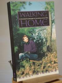 Walking Home: A Woman's Pilgrimage on the Appalachian Trail (Official Guides to the Appalachian Trail)