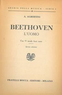 Beethoven. L\'uomo.