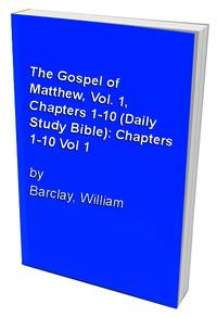 image of The Gospel of Matthew, Vol. 1, Chapters 1-10 (Daily Study Bible): v.1