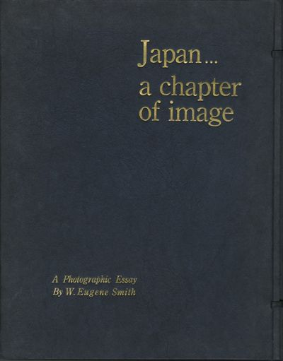 : Hitachi, 1963. First edition. Smith, W. Eugene. 4to., 79 pp., hundreds of b&w photographs printed ...