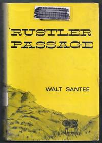 Rustler Passage by  Walt Santee - Hardcover - from Gail's Books and Biblio.com
