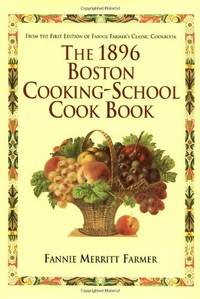 image of The 1896 Boston Cooking-School Cook Book
