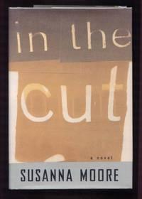 In the Cut: A Novel