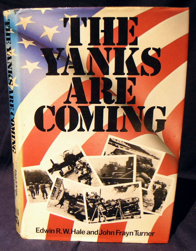 9780882547268 The Yanks Are Coming By Pierce G Fredericks