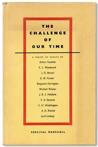 The Challenge of Our Time: A Series of Essays