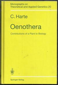 Oenothera. Contributions of a Plant to Biology. Monographs on Theoretical and Applied Genetics 20