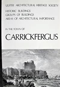 image of Historic Buildings, Groups of Buildings, Areas of Architectural Importance in the Town of Carrickfergus