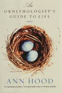 An Ornithologist's Guide to Life : Stories