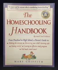 image of The Homeschooling Handbook; From Preschool to High School, a Parent's Guide