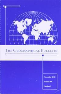 The Geographical Bulletin November 2008 Volume 49 Number 2 (The Geographical Bulletin, 49)