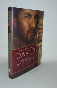 THE HISTORICAL DAVID The Real Life of an Invented Hero by BADEN Joel