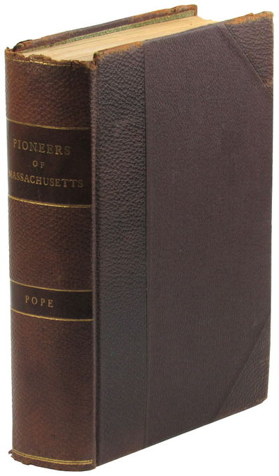 Boston: Charles H. pope, 1900. Hardcover. Very good. 524pp+index. Three-quarter leather over brown p...