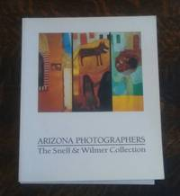 image of Arizona Photographers (SIGNED by 24 Photographers and Book Designer)   The  Snell and Wilmer Collection