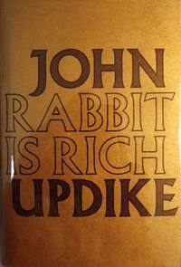 RABBIT IS RICH by  John UPDIKE - Hardcover - from Antic Hay Books (SKU: 9515)