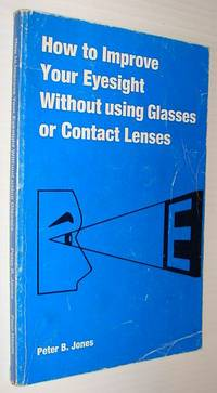 How to Improve Your Eyesight Without Using Glasses or Contact Lenses
