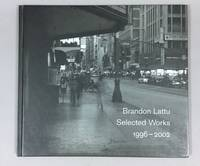 Brandon Lattu: Selected Works, 1996-2002