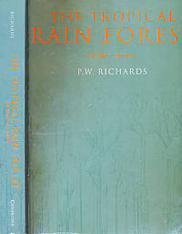 The Tropical Rain Forest. An Ecological Study by  P W Richards - Paperback - Reprint - 1998 - from Barter Books Ltd and Biblio.co.uk