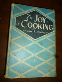 image of The Joy of Cooking: A Compilation of Reliable Recipes with an Occasional Culinary Chat