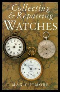 image of COLLECTING AND REPAIRING WATCHES