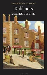 Dubliners (Wordsworth Classics)