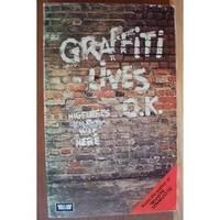 GRAFFITI LIVES O.K.