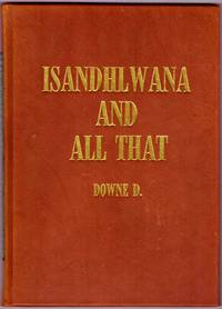 image of ISANDHLWANA AND ALL THAT