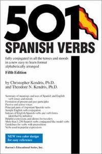 501 Spanish Verbs by Theodore Kendris; Christopher Kendris - 2003