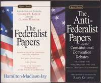 Two-volume Set: The Federalist Papers & The Anti-Federalist Papers and the Constitutional Convention Debates (Signet Classics)