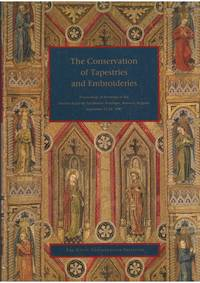 Conservation of Tapestries and Embroideries by Getty Conservation Institute - Paperback - from Mayflower Needlework Books (SKU: F3901b)