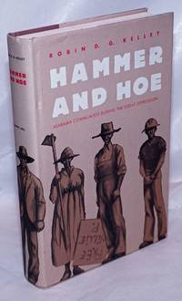 image of Hammer and hoe; Alabama Communists during the Great Depression