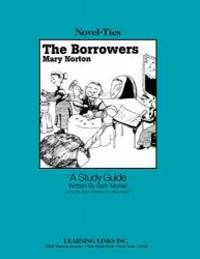 image of Borrowers: Novel-Ties Study Guide