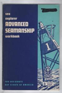 Sea Explorer Advanced Seeamanship Workbook